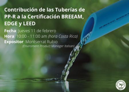 Webinar Contribución de las tuberías de PP-R a las certificaciones LEED, EDGE y BREEAM